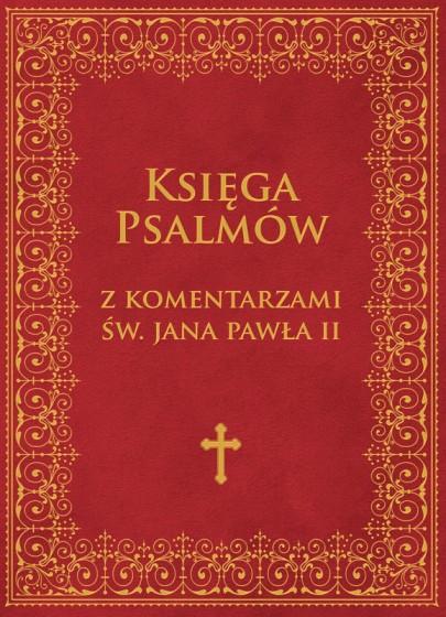 Księga Psalmów z komentarzami Jana Pawła II