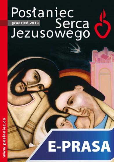 Posłaniec Serca Jezusowego - grudzień 2013