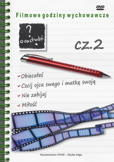 Filmowe godziny wychowawcze cz. 2