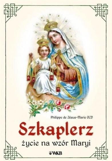 Szkaplerz - życie na wzór Maryi