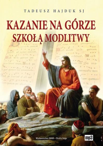 Kazanie na Górze szkołą modlitwy