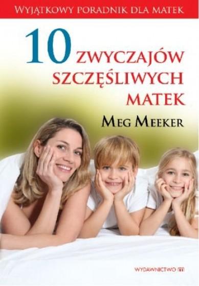 10 zwyczajów szczęśliwych matek