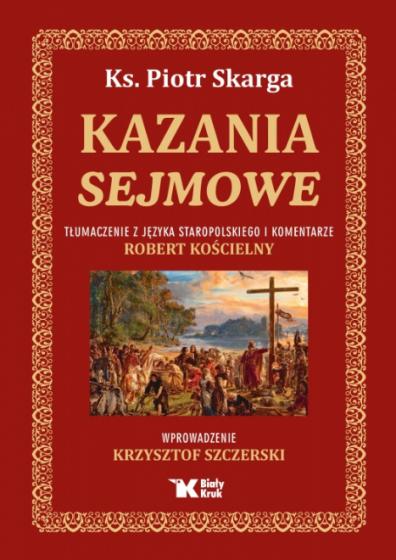 Kazania sejmowe Tłumaczenie z języka staropolskiego