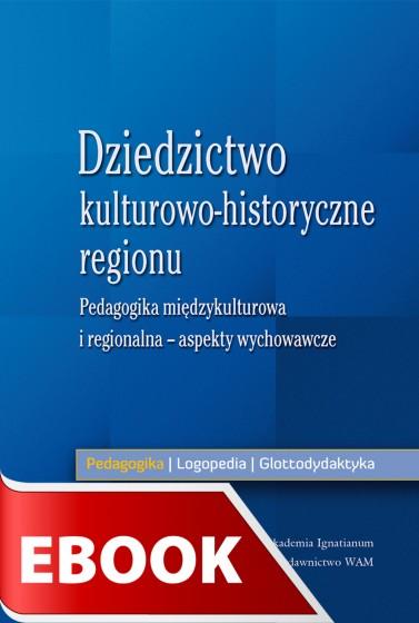 Dziedzictwo kulturowo-historyczne regionu