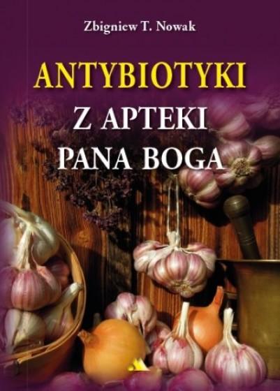 Antybiotyki z apteki Pana Boga