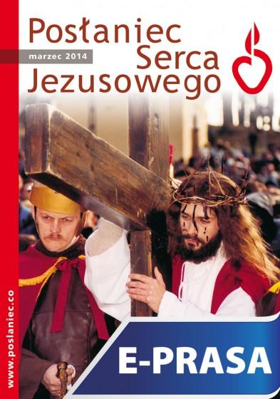 Posłaniec Serca Jezusowego - marzec 2014