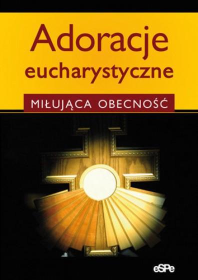 Adoracje eucharystyczne