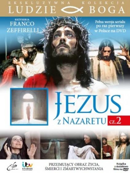 Jezus z Nazaretu cz.2