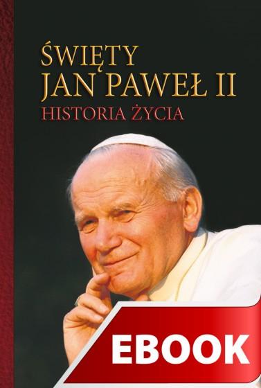 Święty Jan Paweł II Historia życia