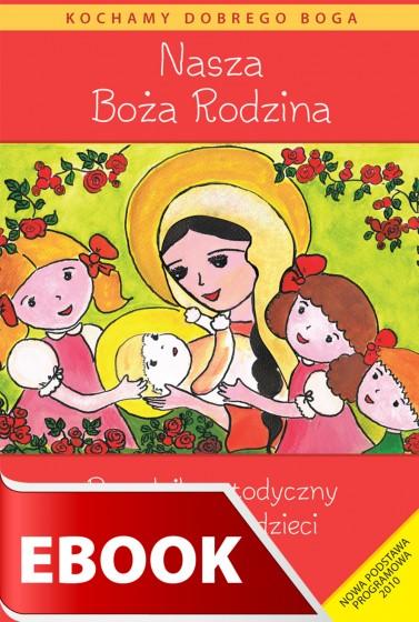 Nasza Boża Rodzina - poradnik metodyczny