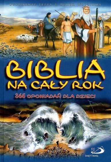 Biblia na cały rok 365 opowiadań dla dzieci