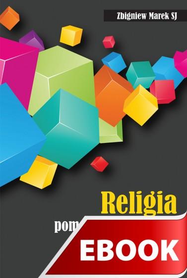 Religia - pomoc czy zagrożenie dla edukacji
