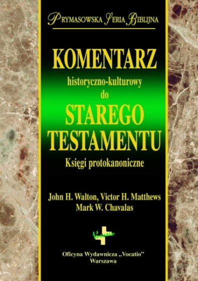 Komentarz historyczno-kulturowy do Starego Testamentu