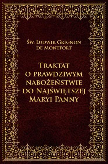 Traktat o prawdziwym nabożeństwie do NMP / Wydawnictwo M twarda