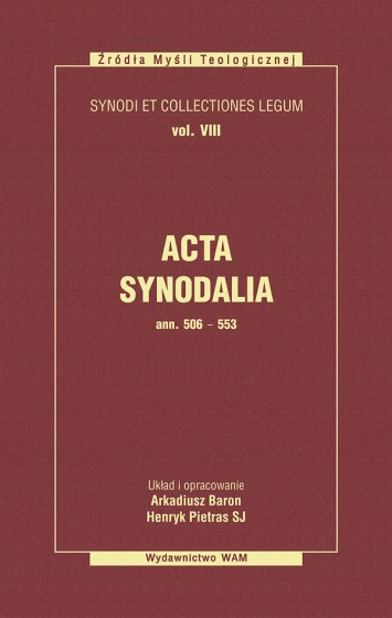Acta Synodalia - od 506 do 553 roku