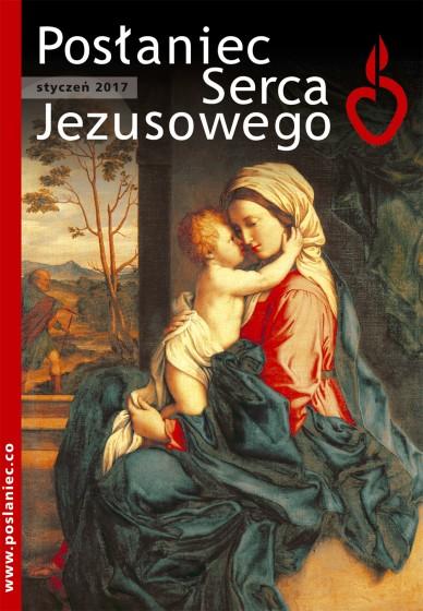 Posłaniec Serca Jezusowego - styczeń 2017