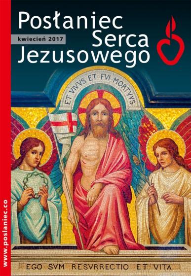 Posłaniec Serca Jezusowego - kwiecień 2017