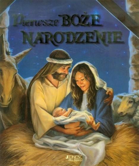 Pierwsze Boże Narodzenie