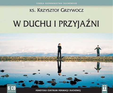 W duchu i przyjaźni (CD)