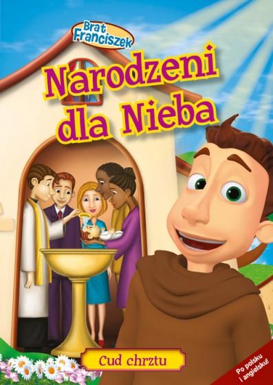 Narodzeni dla Nieba