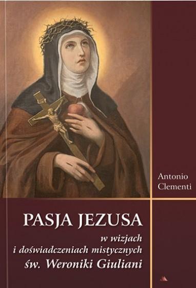 Pasja Jezusa w wizjach św. Weroniki Giuliani