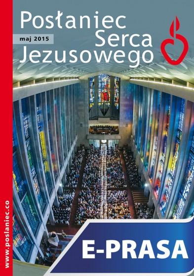 Posłaniec Serca Jezusowego - maj 2015