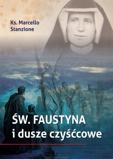 Św. Faustyna i dusze czyśćcowe