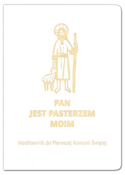 Pan jest pasterzem moim Modlitewnik do Pierwszej Komunii Świętej (biały)