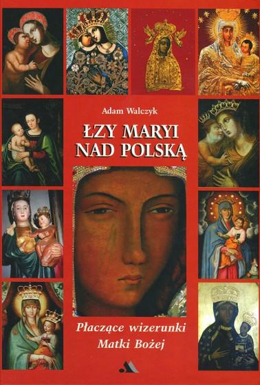 Łzy Maryi nad Polską