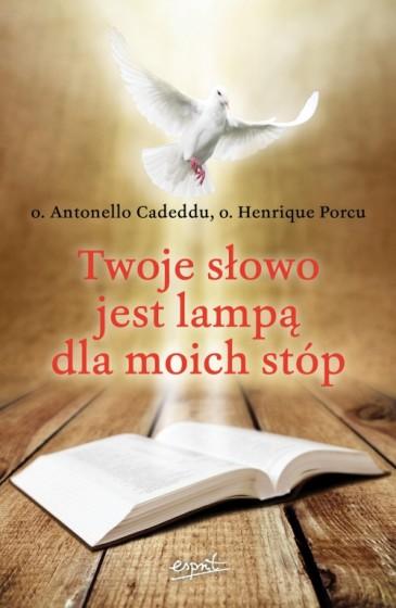Twoje słowo jest lampą dla moich stóp