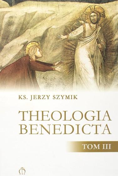 Theologia Benedicta Tom III