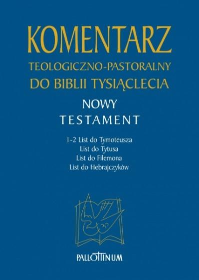 Komentarz teologiczno-pastoralny do Biblii Tysiąclecia