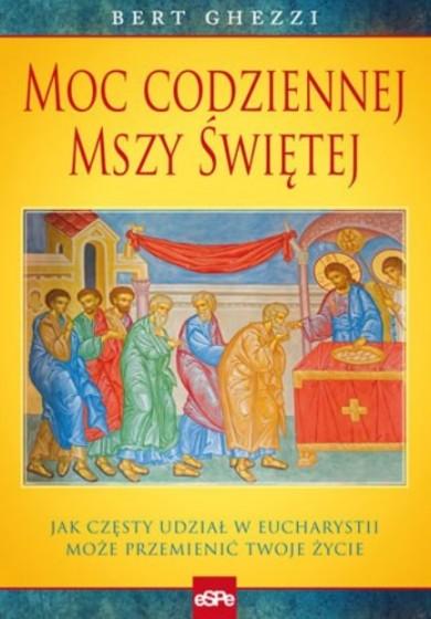 Moc codziennej Mszy Świętej