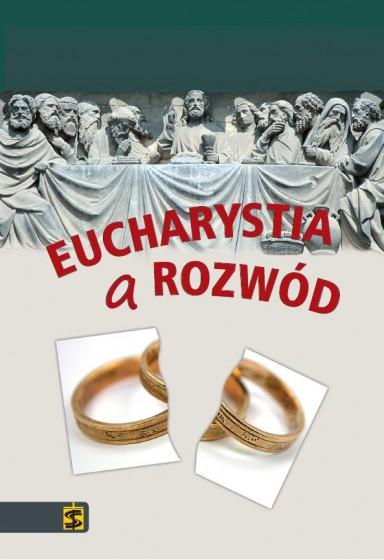 Eucharystia a rozwód: ku zmianie doktryny?