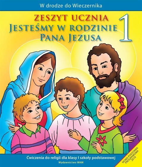 Jesteśmy w rodzinie Pana Jezusa - zeszyt ucznia (wyd.2)