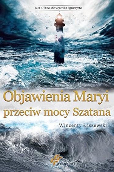 Objawienia Maryi przeciw mocy Szatana