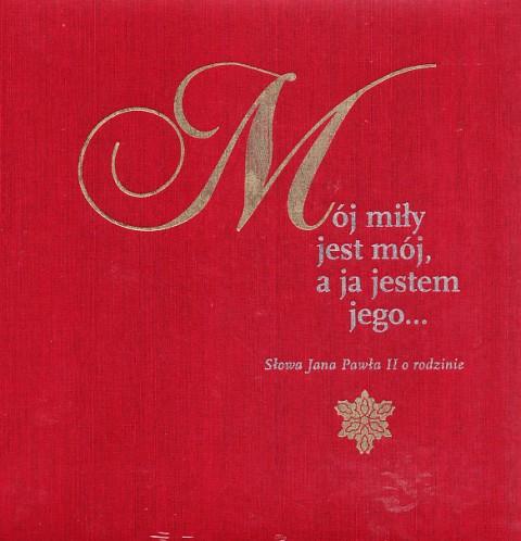 Mój miły jest mój, a ja jestem jego…