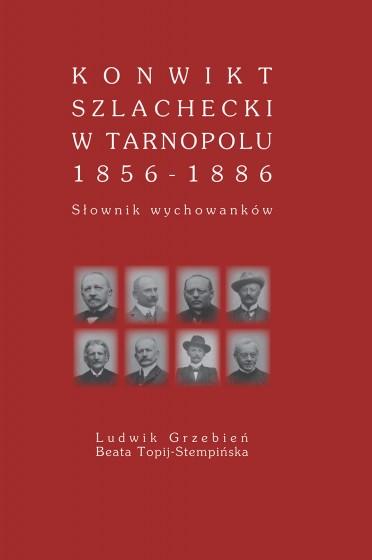 Konwikt szlachecki w Tarnoplou 1856 - 1886