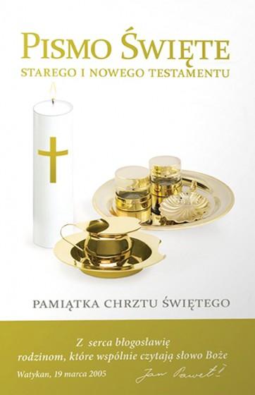 Pismo Święte Starego i Nowego Testamentu - Pamiątka Chrztu Świętego