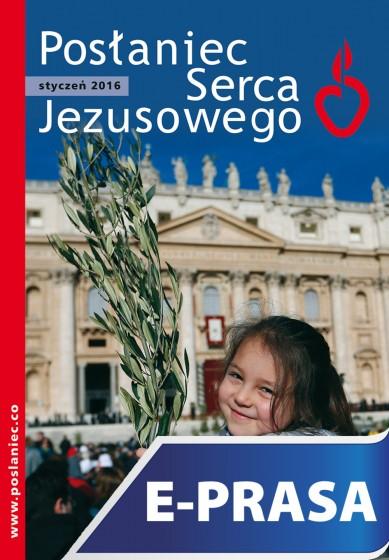 Posłaniec Serca Jezusowego - styczeń 2016
