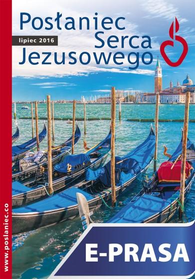 Posłaniec Serca Jezusowego - lipiec 2016