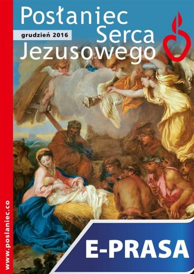 Posłaniec Serca Jezusowego - grudzień 2016