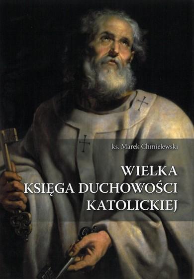 Wielka Księga Duchowości Katolickiej