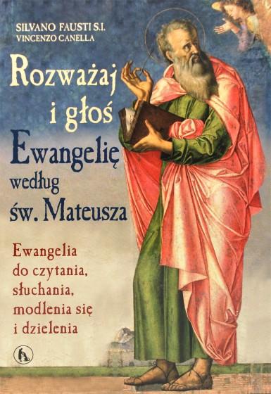 Rozważaj i głoś ewangelię według św. Mateusza