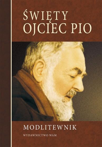 Święty Ojciec Pio Modlitewnik