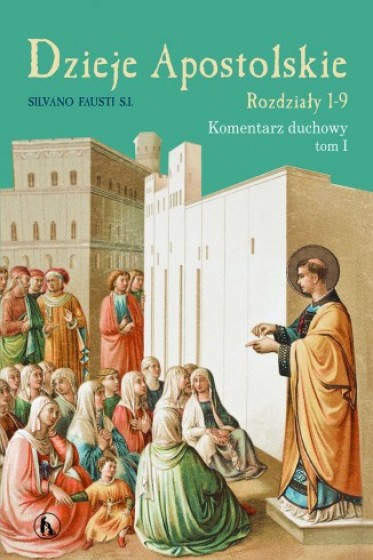 Dzieje Apostolskie - Rozdziały 1-9