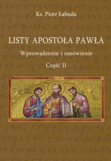 Listy Apostoła Pawła Wprowadzenie i omówienie 2