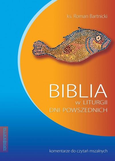 Biblia w liturgii dni powszednich Komentarze do czytań