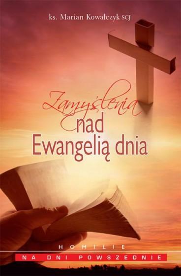 Zamyślenia nad  Ewangelią dnia