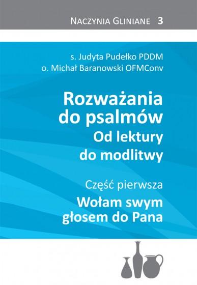 Rozważania do psalmów. Od lektury do modlitwy cz. 1